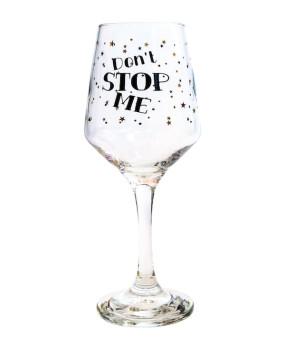 Бокал для вина Dont stop me