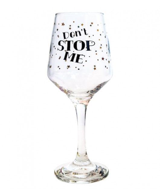 Бокал для вина с надписью Dont stop me